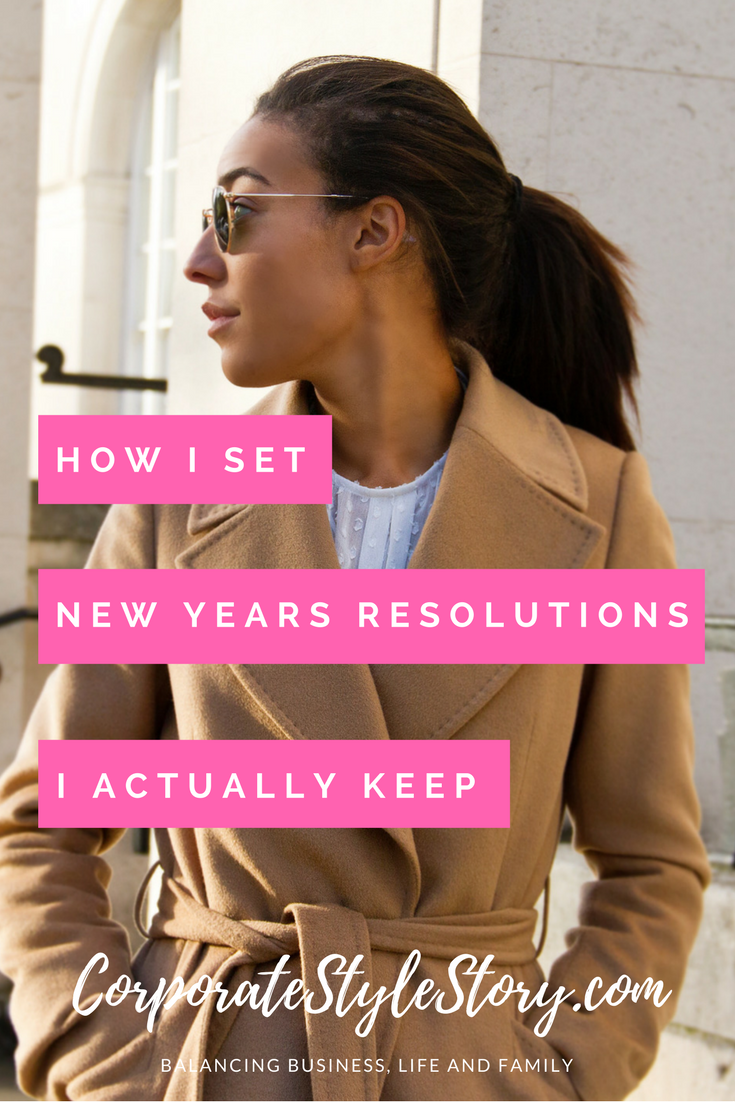 How I Set New Year's Resolutions The I Actually Keep!